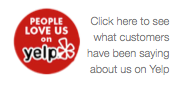 Visit us on Yelp to see what our customers have been saying!
